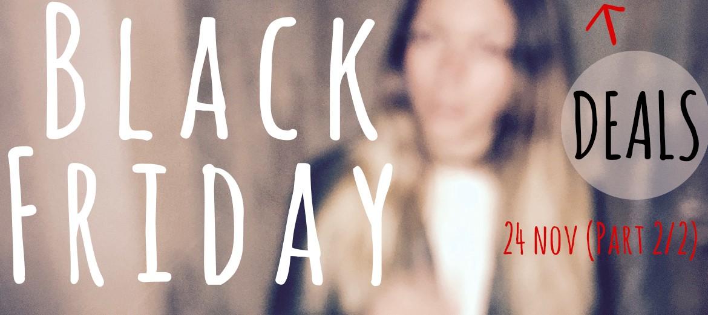 Black Friday Deals Part 2!